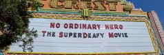 No Ordinary Hero- The SuperDeafy Movie on August 24,2013